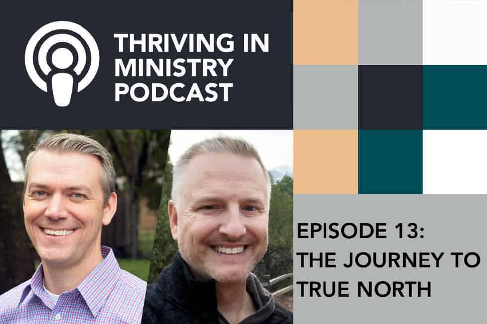 Episode 13 – The Journey to True North