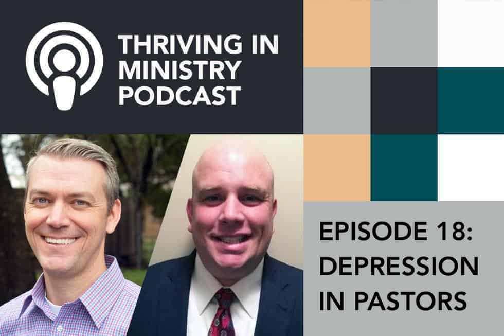Episode 18 – Depression in Pastors