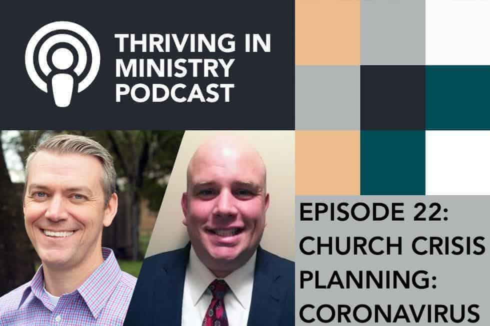 Episode 22 – Church Crisis Planning: Coronavirus