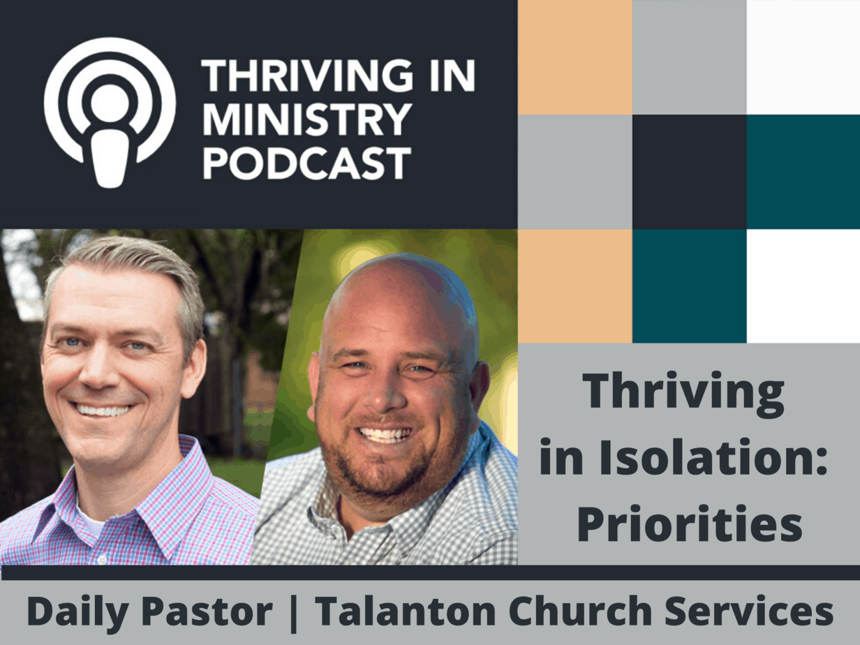 Episode 24 – Thriving in Isolation: Priorities