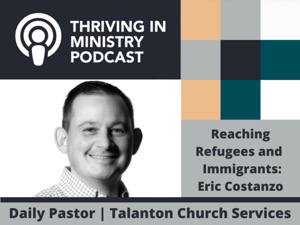 Season 2 Episode 26 – Reaching Refugees and Immigrants: Eric Costanzo