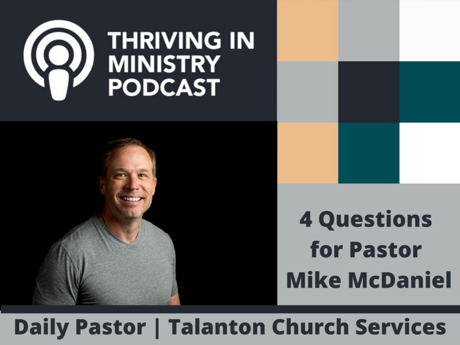 Season 2 Episode 40: 4 Questions for Pastor Mike McDaniel, The Resurgent Church